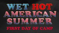 Wet Hot American Summer: First Day of Camp – Alle Infos mit Trailer zur Serie