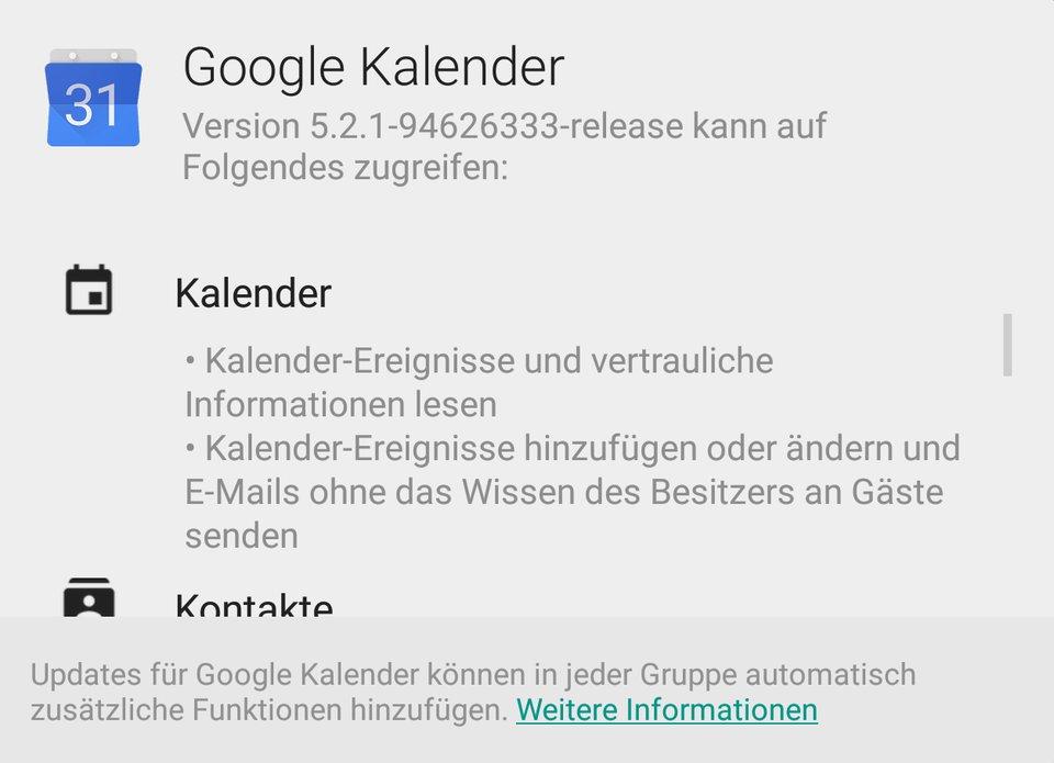 Selbstredend braucht auch der Google Kalender Zugriff auf die Kalendereinträge