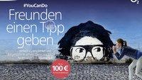 o2: Freunde werben und Auszahlung von bis zu 100 Euro bekommen