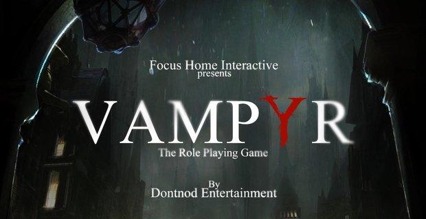 Vampyr: Remember Me-Macher zeigen neuen Trailer