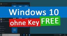 Windows-10-Key gratis bekommen und legal nutzen – wie geht das?