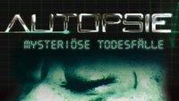 Autopsie im Stream: Mysteriöse Todesfälle online schauen