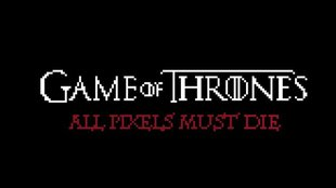 Game of Thrones: Unterhaltsames Video zeigt Tode in 8-Bit-Grafik
