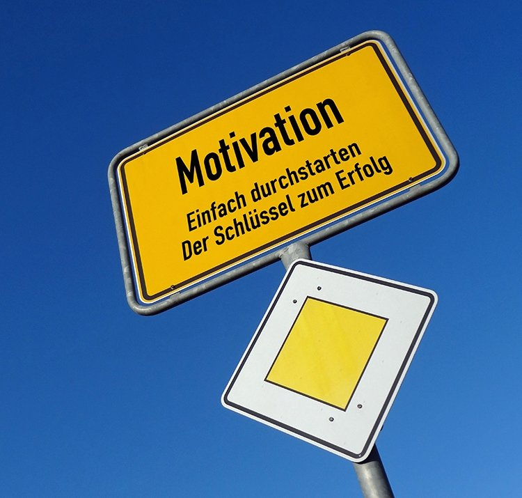 Motivation-Zitate - Schild