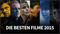 Top Filme 2015: Hier sind die 10 Filme, die uns am meisten beeindruckt haben