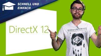 Schnell und Einfach: DirectX 12 - Features im Überblick