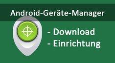 Android Geräte-Manager: Mehr Sicherheit durch hinterlegte Rufnummer [APK-Download]