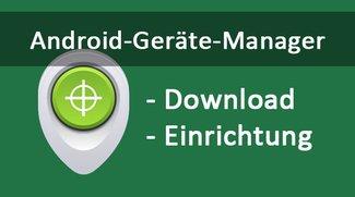 Android Geräte Manager: App-Download & einrichten – so geht's