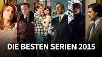 Die besten Serien 2015: Diese 10 TV-Serien muss man gesehen haben!