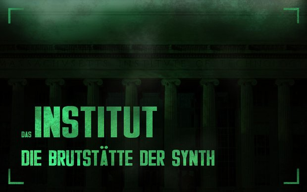 Fallout 4: Das Institut - Alle Infos zur Synth-Brutstätte