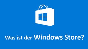 Was ist der Microsoft Store in Windows 10? (früher: Windows Store)