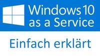 """Was ist """"Windows as a Service""""? Einfach erklärt"""