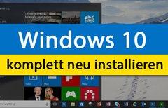 Windows 10 komplett neu...