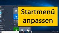 Windows 10: Startmenü anpassen – so geht's
