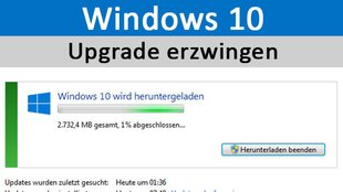 Windows 10: Upgrade erzwingen – So geht's