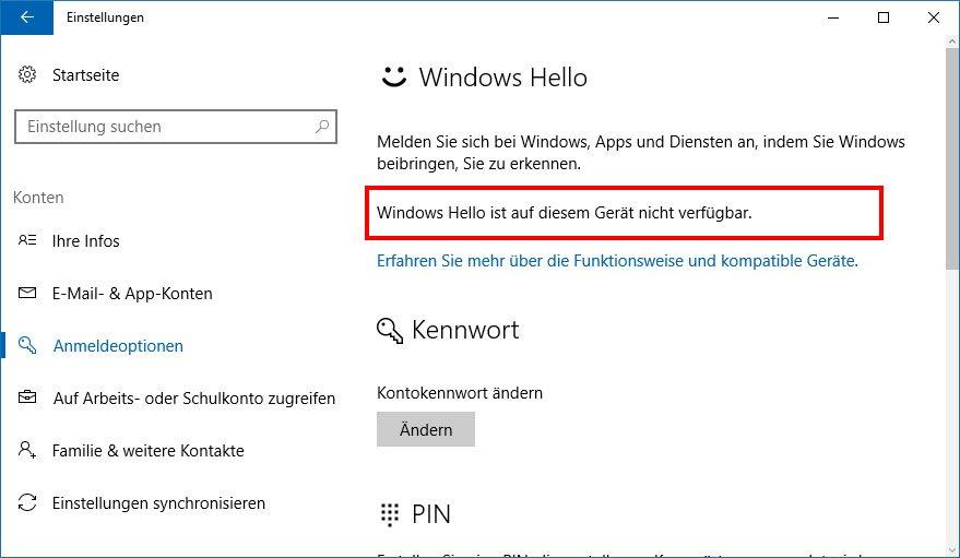 Auf diesem Windows-10-PC ist Windows Hello nicht verfügbar.