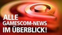 Alle News der gamescom im Überblick - täglich aktuell!