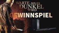 Gewinnt zum DVD-Start von WARTE, BIS ES DUNKEL WIRD ein Heimkino-Set Cinebar 11 von Teufel