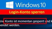 Windows 10: Konto nach falschem Passwort-Login sperren – So geht's