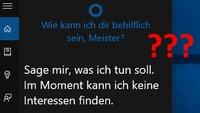 Cortana: Im Moment kann ich keine Interessen finden (Fehler) – Lösung