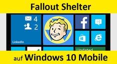 Fallout Shelter auf Windows 10 Mobile installieren – So geht's