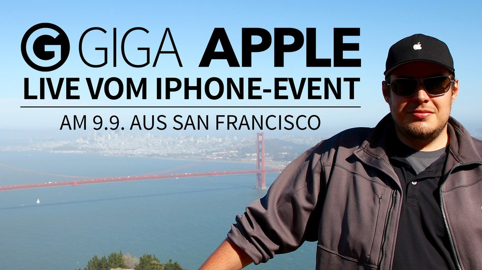 iPhone 6s Event: GIGA berichtet Live aus San Francisco