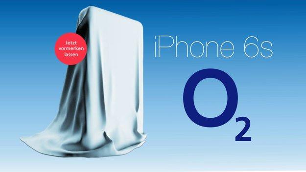 iPhone 6s bei o2 kaufen: Vorregistrieren ab sofort auch hier möglich