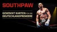Gewinnt Karten für die Deutschlandpremiere von SOUTHPAW in Berlin