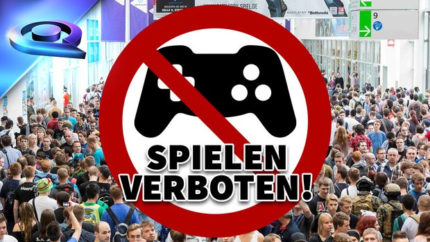 gamescom 2015: Spielen verboten! (Kolumne)