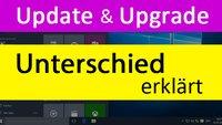 Unterschied zwischen Update & Upgrade – (bei Windows 10 und Co.)?