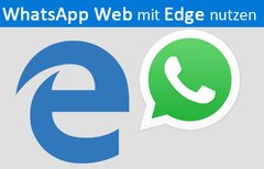 WhatsApp Web mit Edge-Browser...