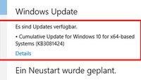 Windows 10: Installations-Fehler bei Update KB3081424 – Was tun? Rechner startet immer neu