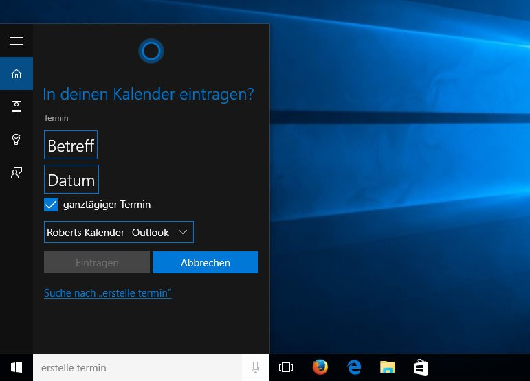 Windows 10: Ich mag Cortana.
