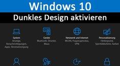 Windows 10: Dunkles Design aktivieren & deaktivieren – (Dark Theme)