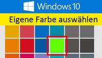 Windows 10: Eigene Farbe auswählen – So geht's