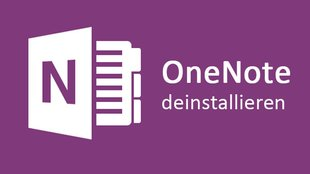 Windows 10: OneNote deinstallieren – so gehts