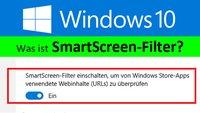 Windows 10: Was ist SmartScreen-Filter? Wie deaktivieren? – So geht's