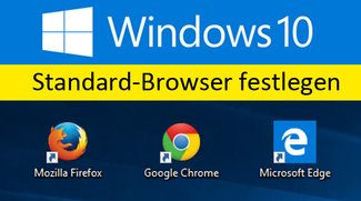 Windows 10: Standardbrowser festlegen – So geht's