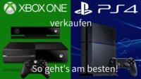 PlayStation 4 & Xbox One verkaufen: So geht's am besten!