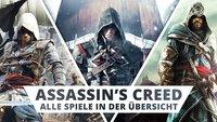 Assassin's Creed: Die Geschichte aller Assassinen und Spiele