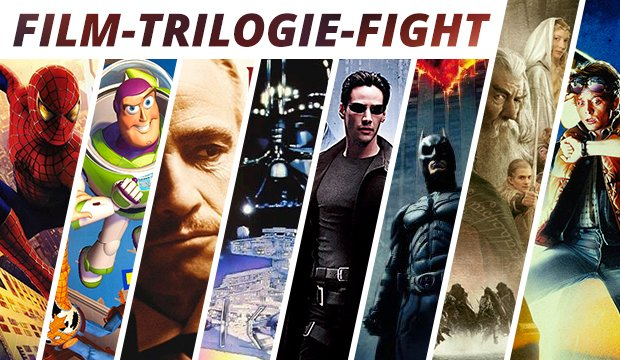 Film-Fight: Diese 8 Film-Trilogien kämpfen um den Thron - Der Sieger steht fest!