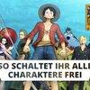 One Piece - Pirate Warriors 3: Alle Charaktere freischalten - so geht's!