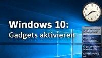 Windows 10: Gadgets / Widgets aktivieren – So bekommt ihr Minianwendungen zurück