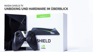 Nvidia Shield TV kommt nach Europa, Unboxing & Hands-On Video