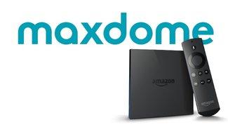 Maxdome mit Amazon Fire TV sehen – geht das?