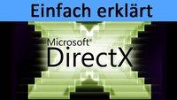 Was ist DirectX? Einfach erklärt