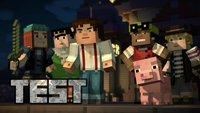 Ist Minecraft Story Mode nur was für Kinder? Der ultimative Test für Minecraft- und Telltale-Fans