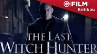 The Last Witch Hunter Filmkritik: Der Babynator war besser