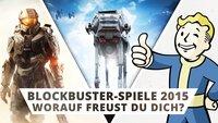 Auf welches Blockbuster-Spiel 2015 freust du dich am meisten?