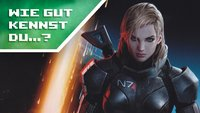 Wie gut kennst du Mass Effect?